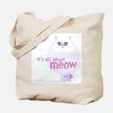 It's ALL about MEOW Tote Bag