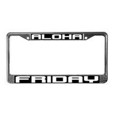 Aloha Friday License Plate Frame