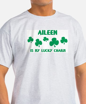 Aileen is my lucky charm Ash Grey T-Shirt