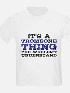 It's a Trombone Thing T-Shirt