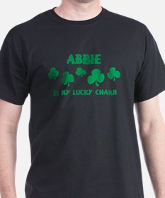 Abbie is my lucky charm T-Shirt