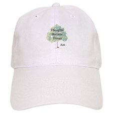 Thoughts Become Things Baseball Cap
