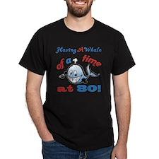 80th Birthday Humor (Whale) T-Shirt