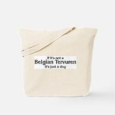 Belgian Tervuren: If it's not Tote Bag