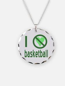 I Hate Basketball Necklace