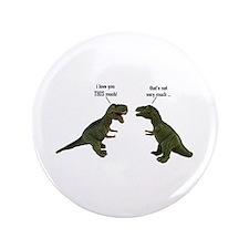 """Tyrannosaurus Rex 3.5"""" Button"""