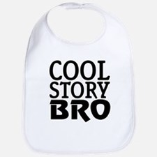 cool story bro w tee Bib