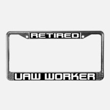 Retired UAW Worker License Plate Frame