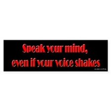 Speak Your Mind Bumper Bumper Sticker