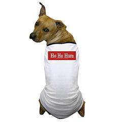 Ho Ho Hum Dog T-Shirt