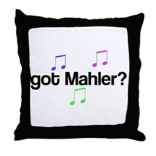 Got Mahler? Throw Pillow