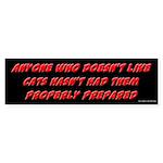 Cats Properly Prepared Bumper Sticker