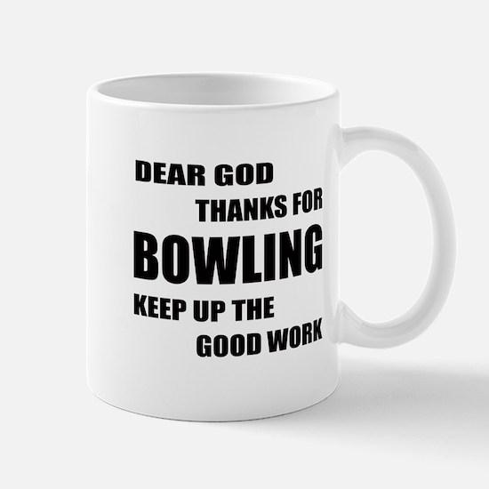Dear god thanks for Bowling Keep Mug