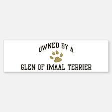 Glen of Imaal Terrier: Owned Bumper Bumper Bumper Sticker