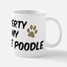 Miniature Poodle: Property of Mug