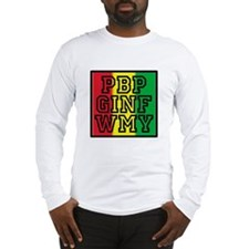 Funny Please be patient Long Sleeve T-Shirt
