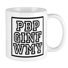 Funny Please be patient Mug