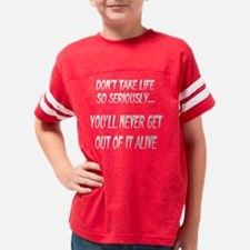 serious_life_wht Youth Football Shirt