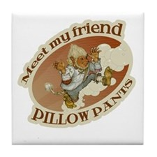 Pillow Pants Tile Coaster