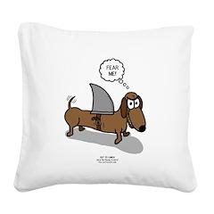 Fear Me Wiener Dog Square Canvas Pillow