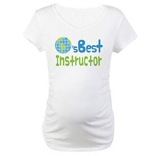 Earths Best Instructor Shirt