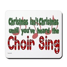Christmas...Choir Sings Mousepad