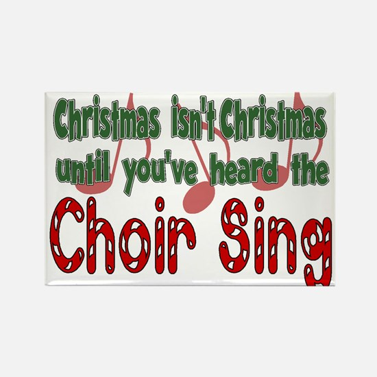 Christmas...Choir Sings Rectangle Magnet