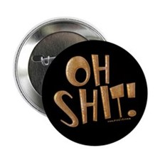Oh Shit! Button