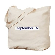 September 16 Tote Bag