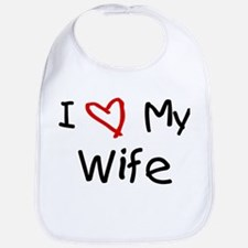 I Love My Wife Bib