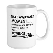 Awkward moment rowing designs Mug