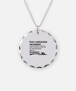 Awkward moment rowing designs Necklace