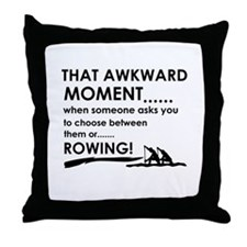 Awkward moment rowing designs Throw Pillow