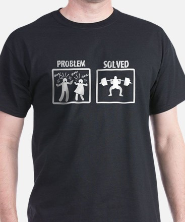 Problem Solved Weight Lifting T-Shirt