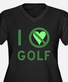 I Hate Golf Women's Plus Size V-Neck Dark T-Shirt