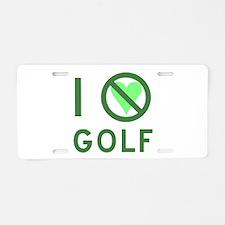 I Hate Golf Aluminum License Plate