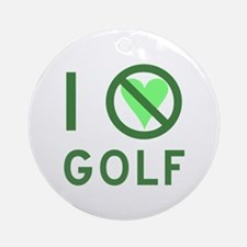I Hate Golf Ornament (Round)