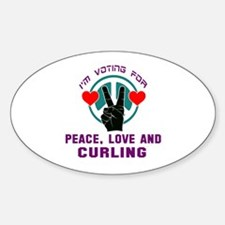 I am voting for Peace, Love and Cur Sticker (Oval)