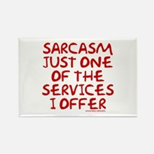 Sarcasm Just One Service Rectangle Magnet
