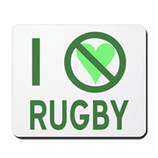 I Hate Rugby Mousepad