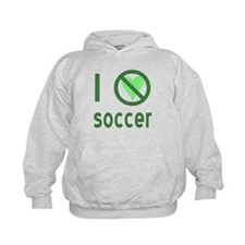 I Hate Soccer Hoodie