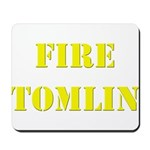 Fire Tomlin Outline Mousepad