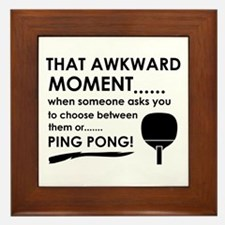 Awkward moment ping pong designs Framed Tile