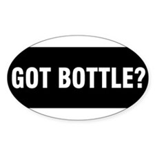 Got Bottle? Oval Decal