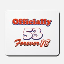 Funny 53 year old birthday designs Mousepad