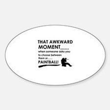 Awkward moment paintball designs Sticker (Oval)