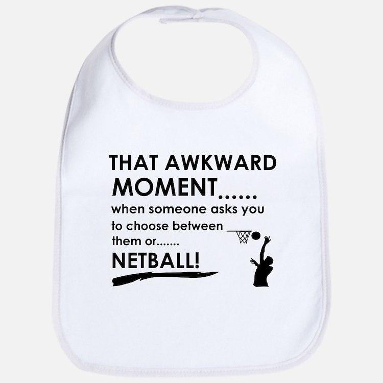 Awkward moment netball designs Bib