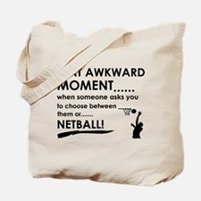 Awkward moment netball designs Tote Bag