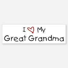 I Love My Great Grandma Bumper Bumper Bumper Sticker