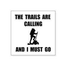 Trails Calling Go Sticker